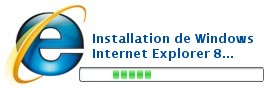logo et texte: Installation de Windows Internet Explorer 8...